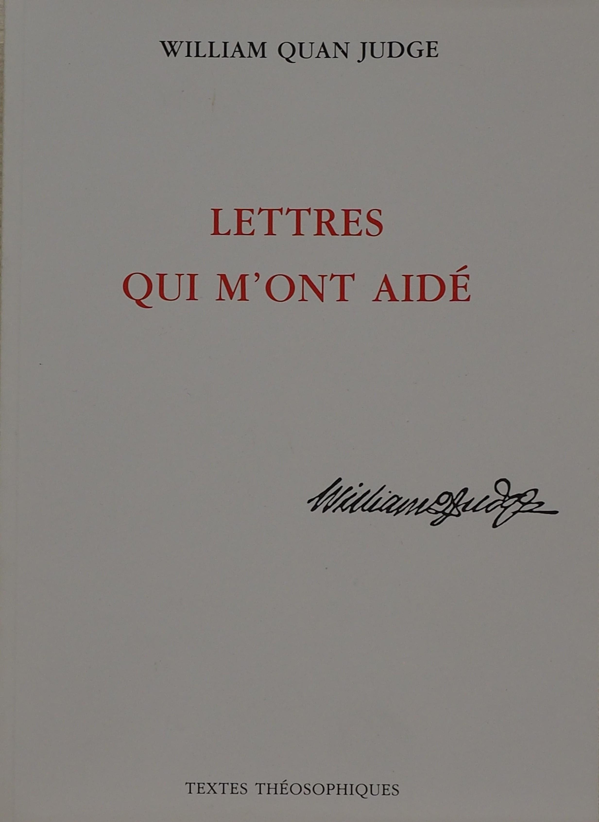 Photo de Les Lettres qui m'ont aidé de W.Q.Judge