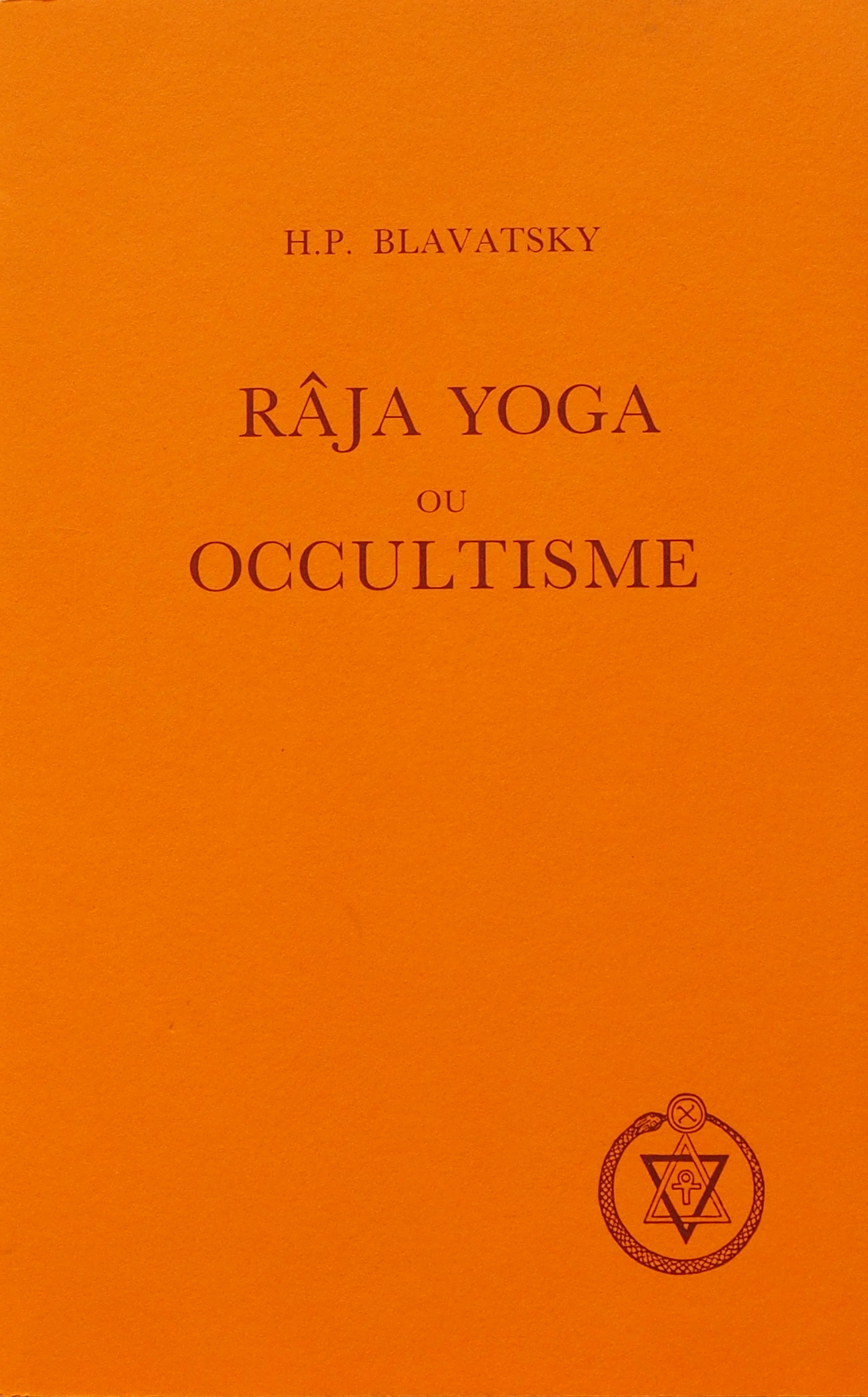 Photo de Raja Yoga ou Occultisme par H.P.Blavatsky
