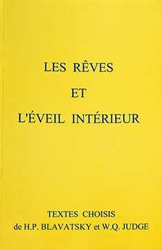 Photo de Les Rêves et l'Éveil Intéreur par H.P.Blavatsky et W.Q.Judge